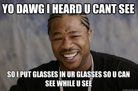 Black Glasses Meme - yo dawg i heard you like djent so i made djent noises with