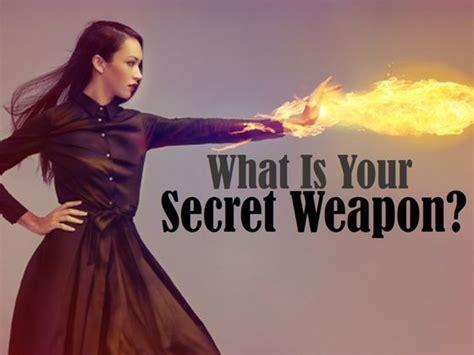your secret what is your secret weapon playbuzz