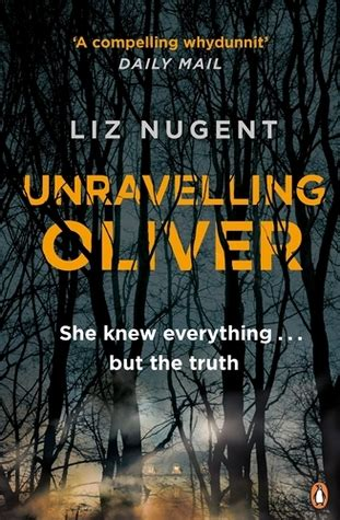 unraveling oliver a novel books green giants book review unravelling oliver by liz nugent