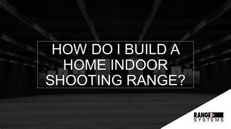 home indoor shooting range design webinar how do i build a home indoor shooting range