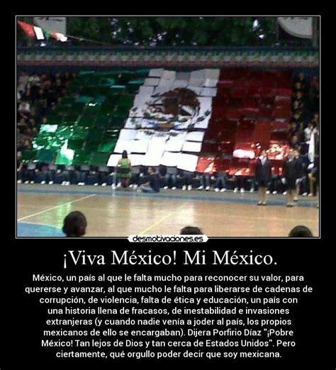 de la independencia de mexico frases frase viva la independencia viva 161 viva m 233 xico mi m 233 xico desmotivaciones