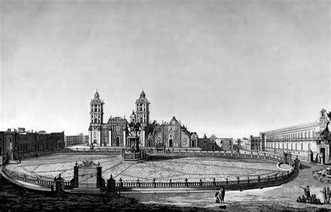 El Zocalo De La Ciudad De Mexico Primera Parte 1555 1876 Desde La | el zocalo de la ciudad de mexico primera parte 1555 1876