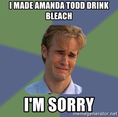 Amanda Todd Memes - i made amanda todd drink bleach i m sorry sad face guy meme generator