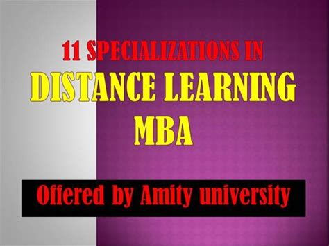 Amity Distance Learning Mba Admission 2017 by 11 Specializations In Distance Learning Mba Offered By