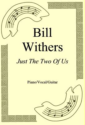 just the two of us bill withers mp bill withers nuty pl