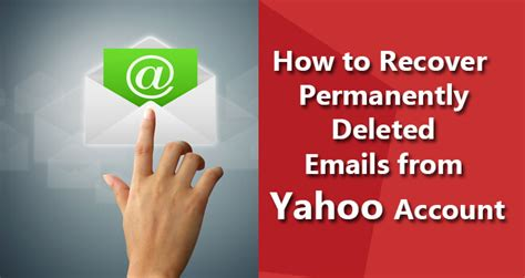 free email recovery recover deleted or lost emails how to send restoration email request in yahoo restore