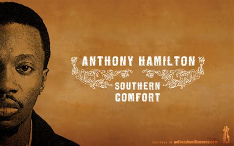 southern comfort anthony hamilton mrv media anthony hamilton wallpaper directory