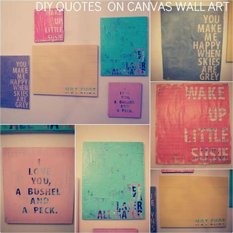 diy wall sayings diy quotes on canvas wall words to collage