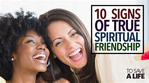 10 Signs Of A True Friend 10 marks of true spiritual friendship to save a