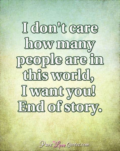 i care about you quotes i care about you quotes best everyday i pretend to myself