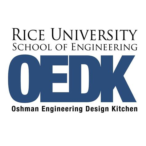 oshman engineering design kitchen oedk rice university rice oedk twitter