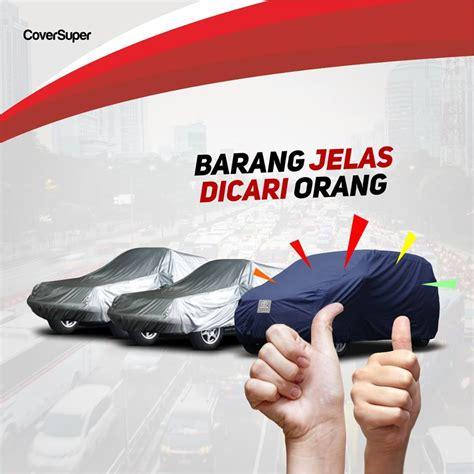 Cover Sarung Mobil Sigra Murah jual sarung mobil cover mobil honda city murah original grosir sarung motor