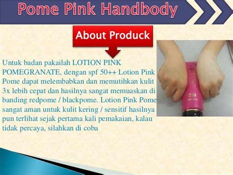 Handbody Pemutih Kulit pink pome handbody pemutih terbaik yang bagus