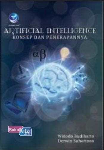 Buku Artificial Intelligence Teknik Dan Aplikasinya bukukita artificial intelligence konsep dan penerapannya
