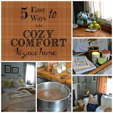 cozy comfort cozy comfort at home redcottagechronicles com