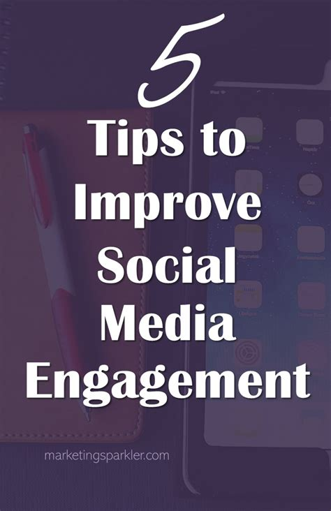better social media 5 ways to improve social media engagement
