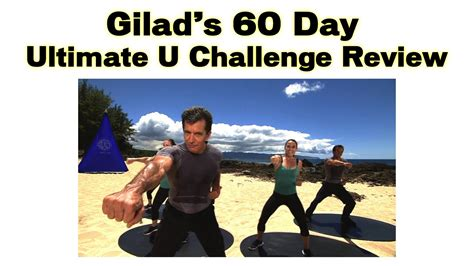 s day rating gilad s 60 day ultimate u challenge review transform