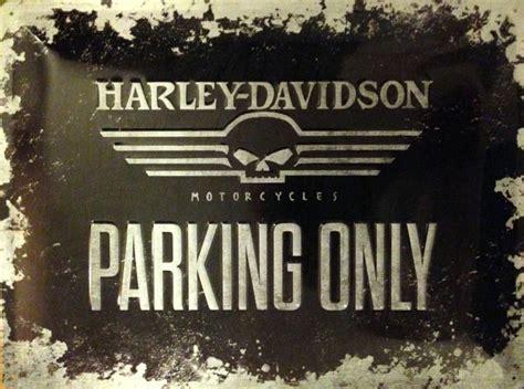 Alte Motorrad Blechschilder by Harley Davidson Parking Only Blechschild Everything