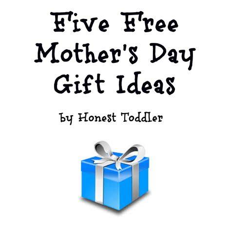 s day gifts for toddlers honest toddler five free s day gift ideas
