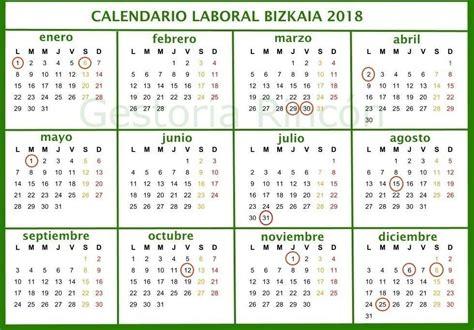 Calendario Laboral 2018 Vizcaya Calendario Laboral Bizkaia 2018 Gestor 237 A Rinc 243 N