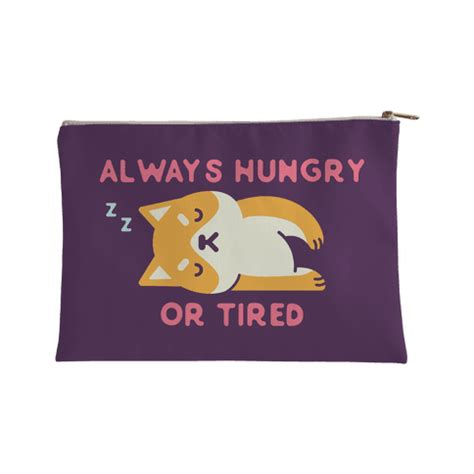 always hungry always hungry or tired accessory bags human