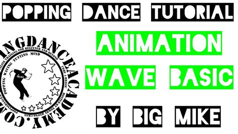 tutorial dance popping popping dance tutorial animation wave basic youtube