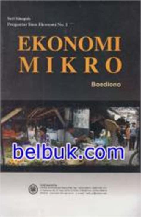 Pengantar Ekonomi Mikro Soft Cover pengantar ilmu ekonomi mikroekonomi makroekonomi