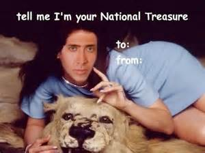 tell me i m your national treasure
