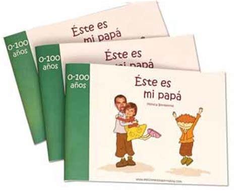 libro mi pap es el este es mi pap 225 un libro personalizado para regalar el d 237 a del padre