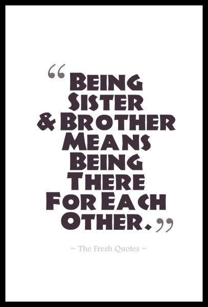 7 Things To About Being The Oldest Sibling by Brothers Quotes Siblings Sayings