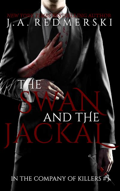 libro in the company of libros y new the swan the jackal by j a redmerski in the company of killers 3