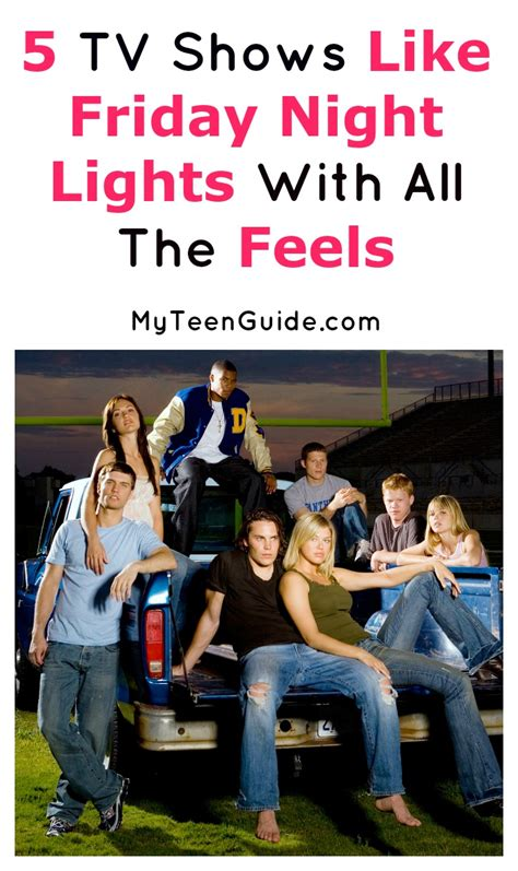 light tv show 5 great tv shows like friday lights myteenguide