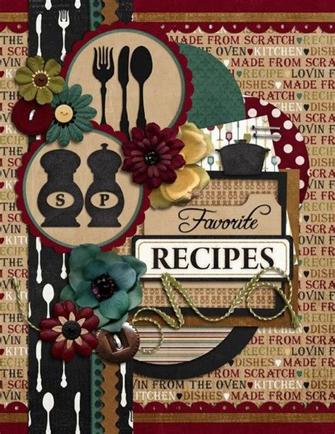 cover pages for projects templates 304 best images about scrapbook cookbook ideas on