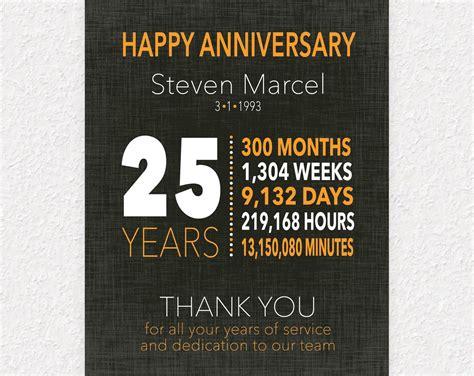 The 25 Years 25 year work anniversary gift 10 year anniversary gift