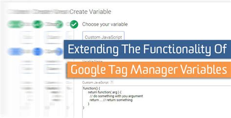 javascript pattern variables extending the functionality of google tag manager variables