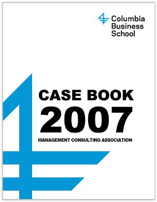 Best Mba Casebooks by Columbia 2007 Casebook In Extensive Casebook Library