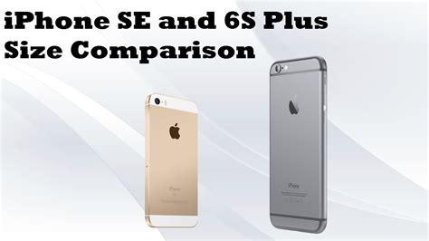 apple iphone se and 6s plus size comparison