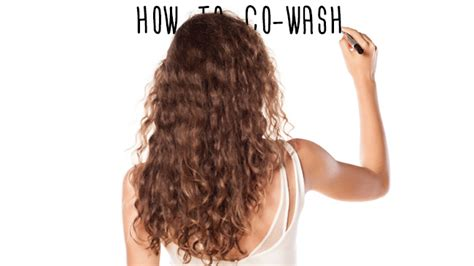 wash leave wavy hair the curly wavy guide to co washing