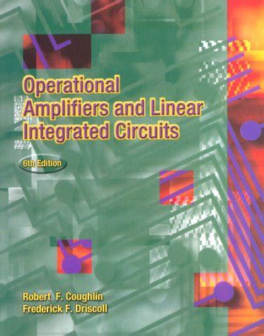 operational lifiers and linear integrated circuits 6th edition free operational lifiers and linear integrated circuits isbn13 9780130149916 isbn10 0130149918