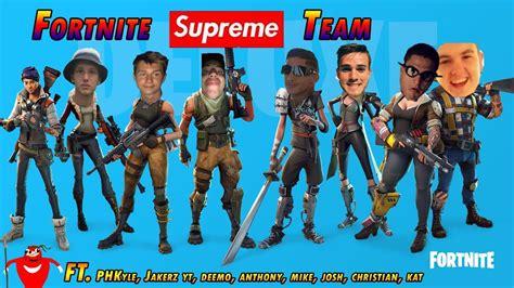 supreme team fortnite supreme team