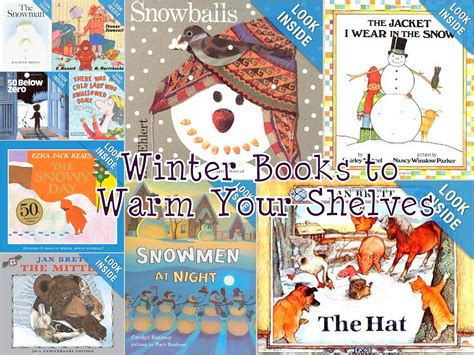 winter themed picture books winter books to warm up your shelves california