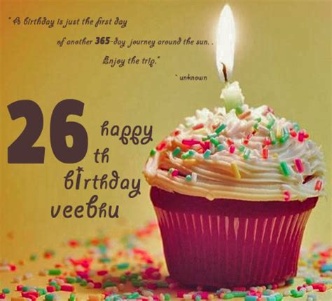 26 Birthday Quotes Happy 26th Birthday Veebhu Quotes