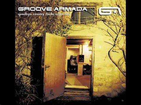 groove armada history groove armada history hq audio