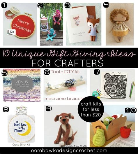 10 unique gift giving ideas for crafters for 20 oombawka design crochet