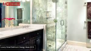 luxury small bathroom ideas 30 best luxury small bathroom design ideas 2016