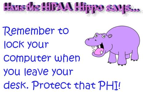 Are You To Your Computer by The Hipaa Corner With Hans The Hippo Lock Your Computer