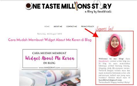 cara mudah membuat blog keren di blogspot cara mudah membuat widget about me keren di blog one