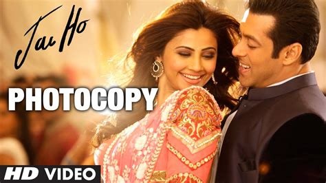 photocopy jai ho video song salman khan daisy shah