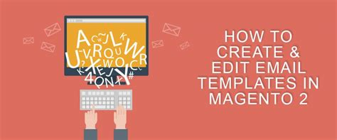 How To Create Edit Email Templates In Magento 2 Customer Paradigm How To Create Custom Email Template In Magento