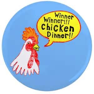 Duvet Ties Winner Chicken Dinner 3 5 Quot Button By Foxxytees